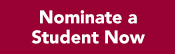 Nominate a Student Now
