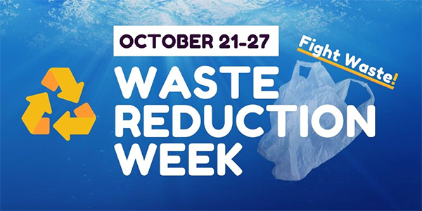 October 21-27 - Waste Reduction Week - Fight Waste!