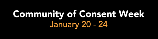 Community of Consent Week | January 20 - 24